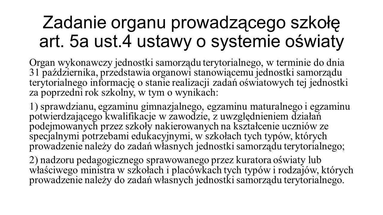 Zadanie organu prowadzącego szkołę art. 5a ust