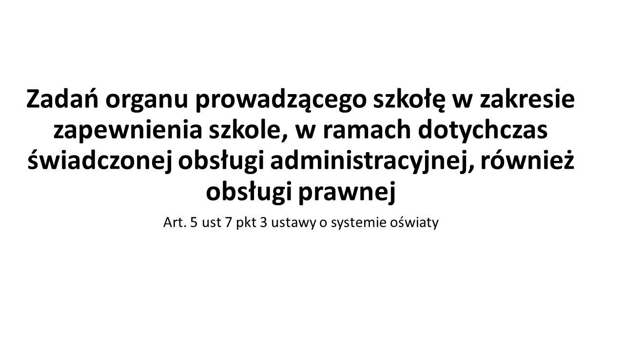 Art. 5 ust 7 pkt 3 ustawy o systemie oświaty