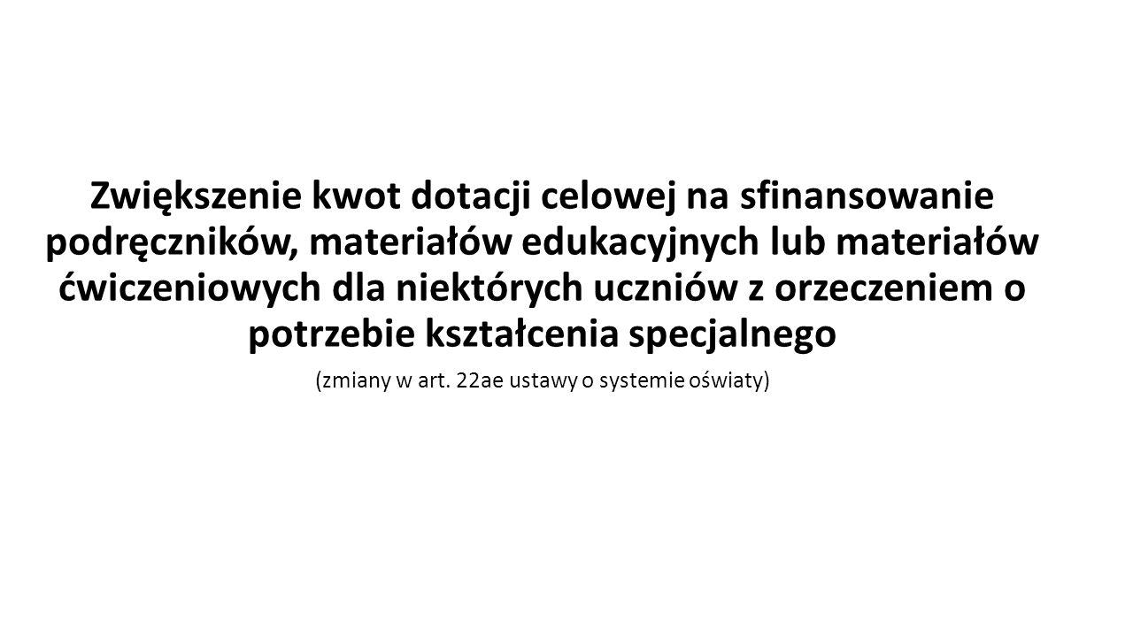 (zmiany w art. 22ae ustawy o systemie oświaty)