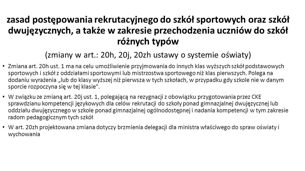 (zmiany w art.: 20h, 20j, 20zh ustawy o systemie oświaty)