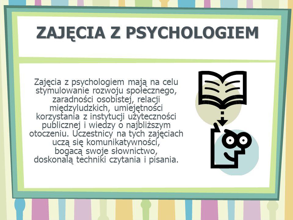 ZAJĘCIA Z PSYCHOLOGIEM