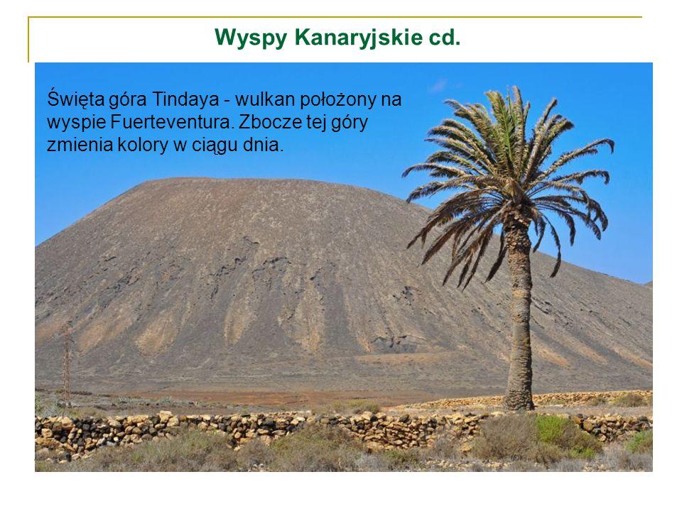 Wyspy Kanaryjskie cd. Święta góra Tindaya - wulkan położony na wyspie Fuerteventura.