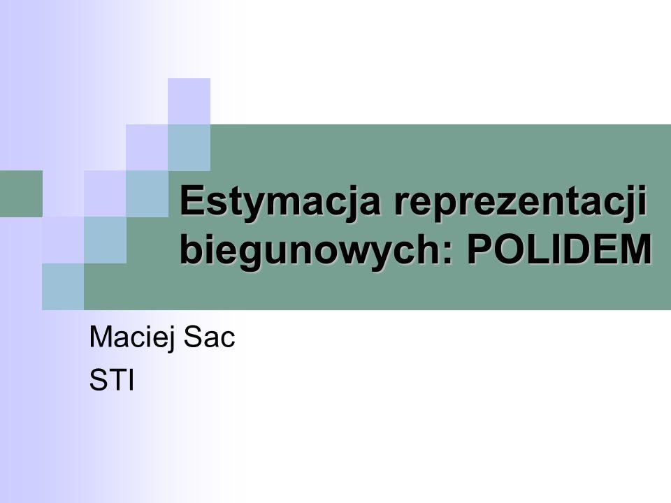 Estymacja reprezentacji biegunowych: POLIDEM