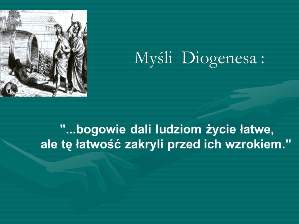 Myśli Diogenesa : ale tę łatwość zakryli przed ich wzrokiem.