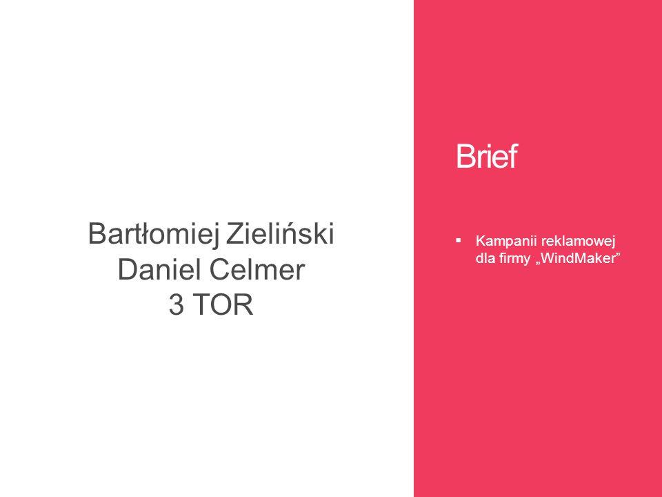 Bartłomiej Zieliński Daniel Celmer 3 TOR