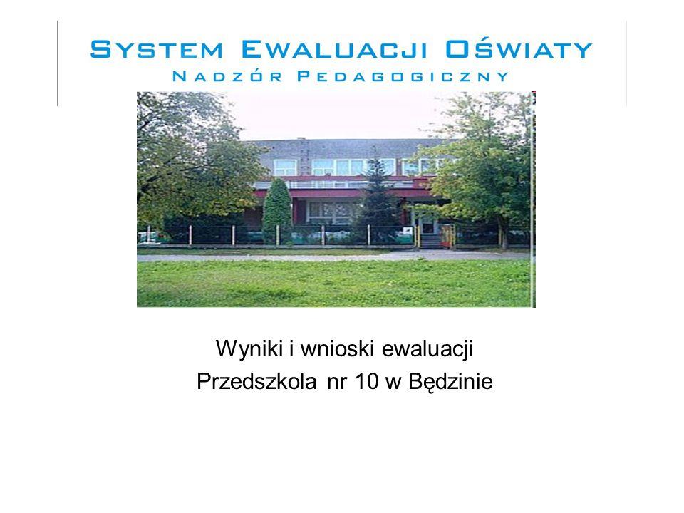 Wyniki i wnioski ewaluacji Przedszkola nr 10 w Będzinie