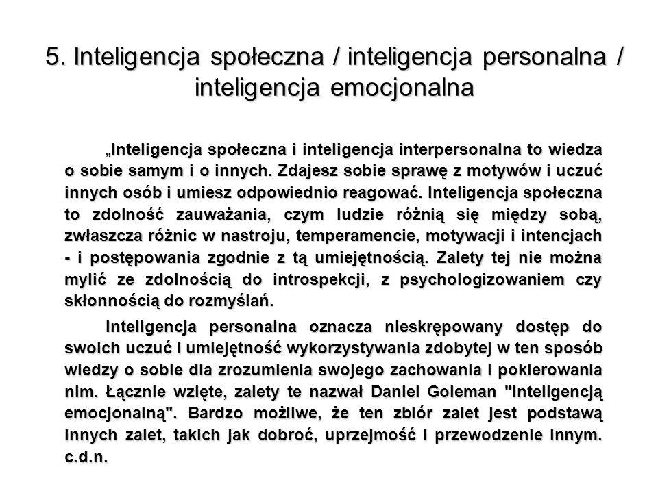 5. Inteligencja społeczna / inteligencja personalna / inteligencja emocjonalna