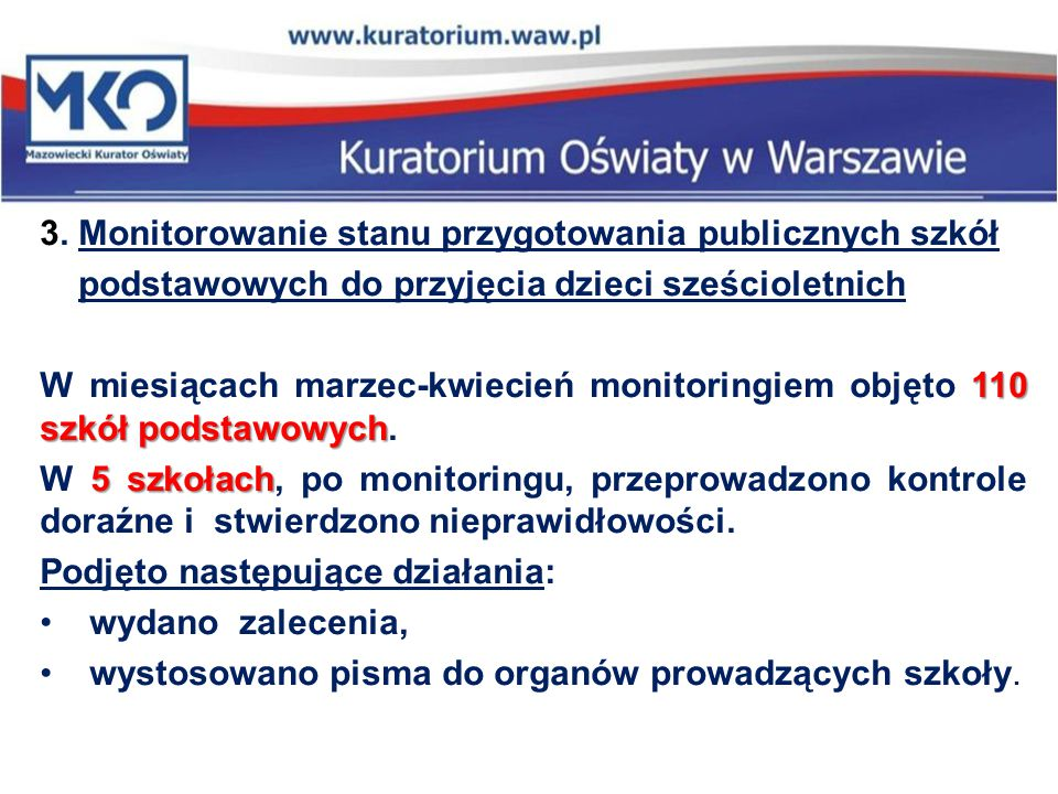 3. Monitorowanie stanu przygotowania publicznych szkół
