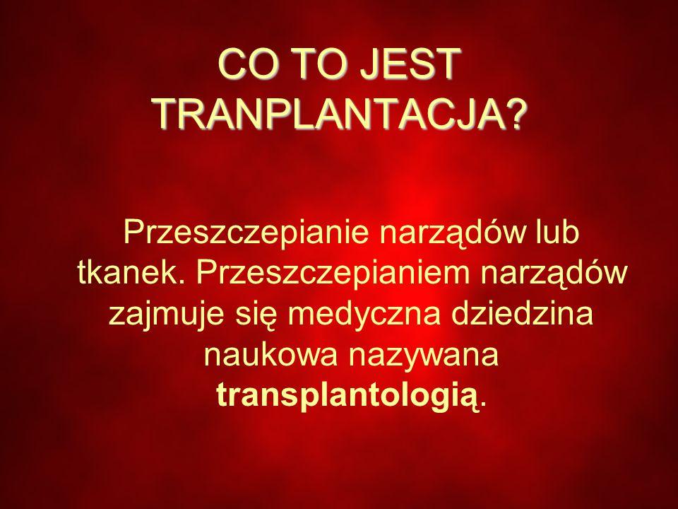 CO TO JEST TRANPLANTACJA