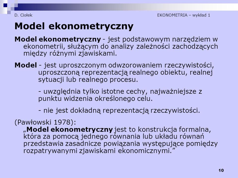 D. Ciołek EKONOMETRIA – wykład 1