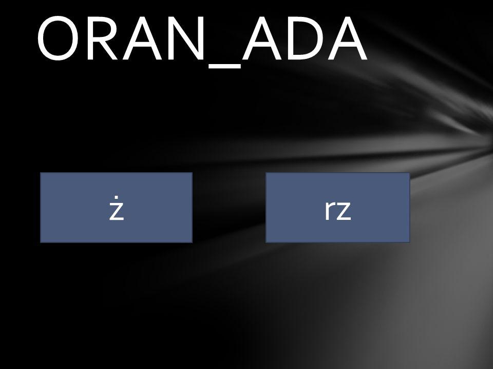 ORAN_ADA ż rz