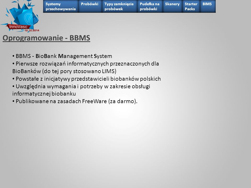 Oprogramowanie - BBMS BBMS - BioBank Management System