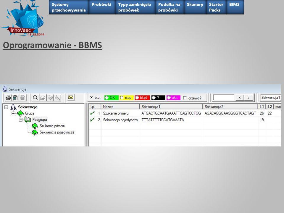 Oprogramowanie - BBMS Systemy przechowywania Probówki
