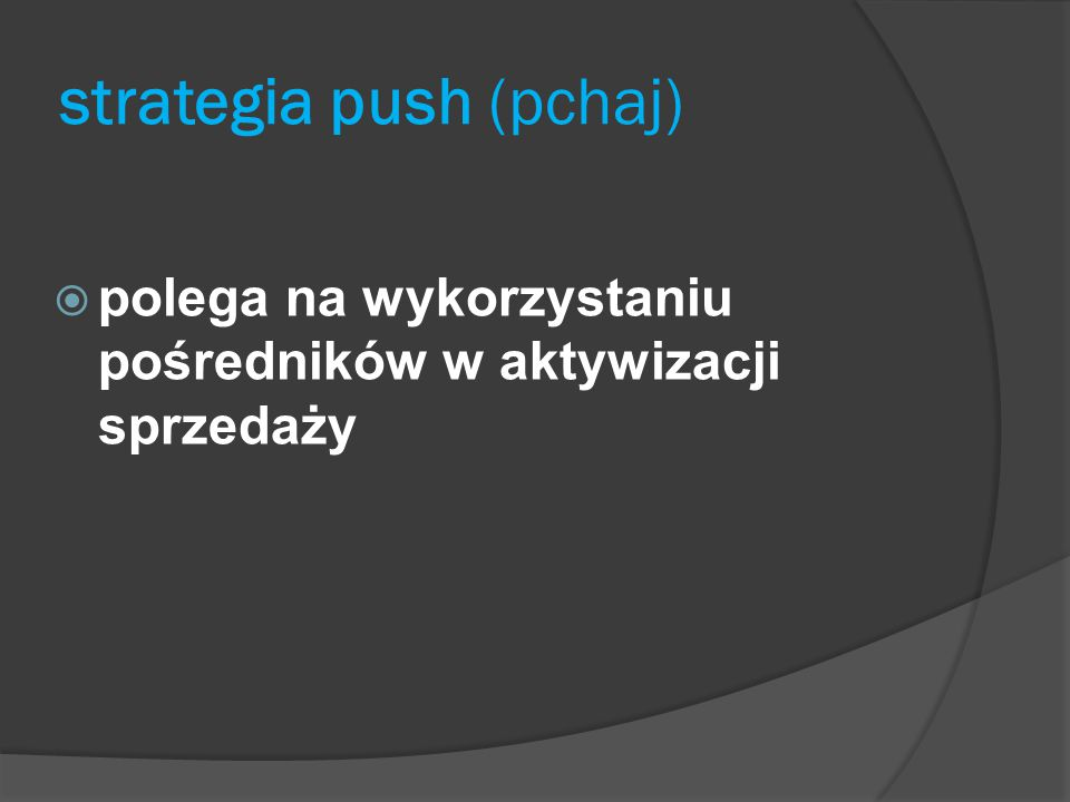 strategia push (pchaj)