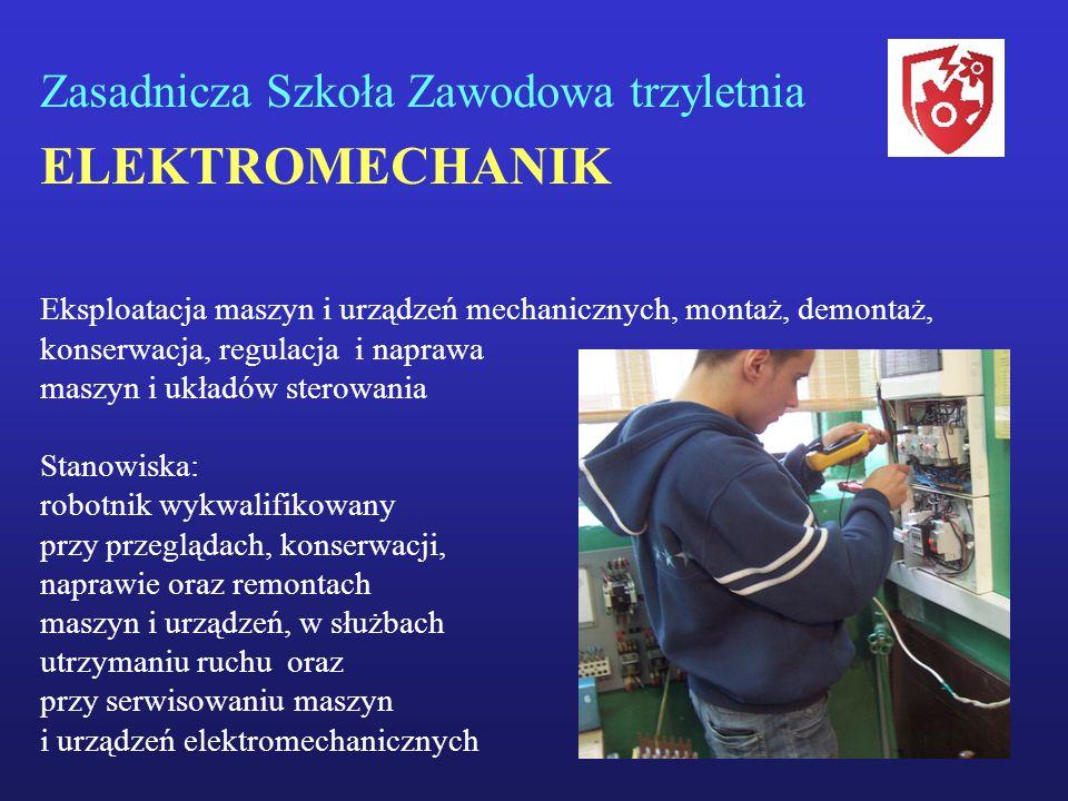 ELEKTROMECHANIK Zasadnicza Szkoła Zawodowa trzyletnia