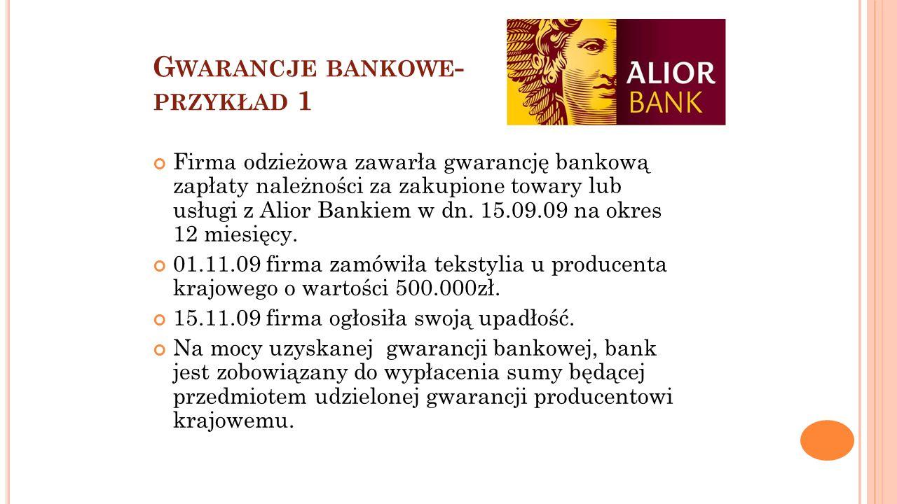 Gwarancje bankowe- przykład 1