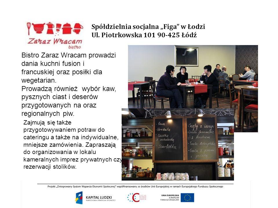 """Spółdzielnia socjalna """"Figa w Łodzi Ul. Piotrkowska 101 90-425 Łódź"""