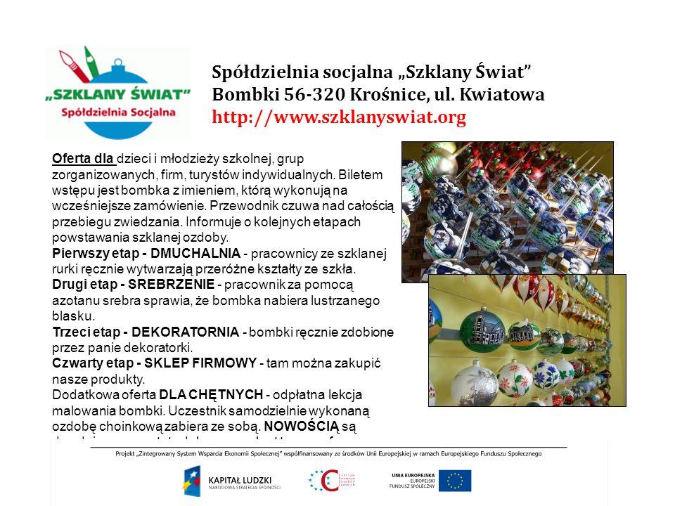 """Spółdzielnia socjalna """"Szklany Świat Bombki 56-320 Krośnice, ul"""