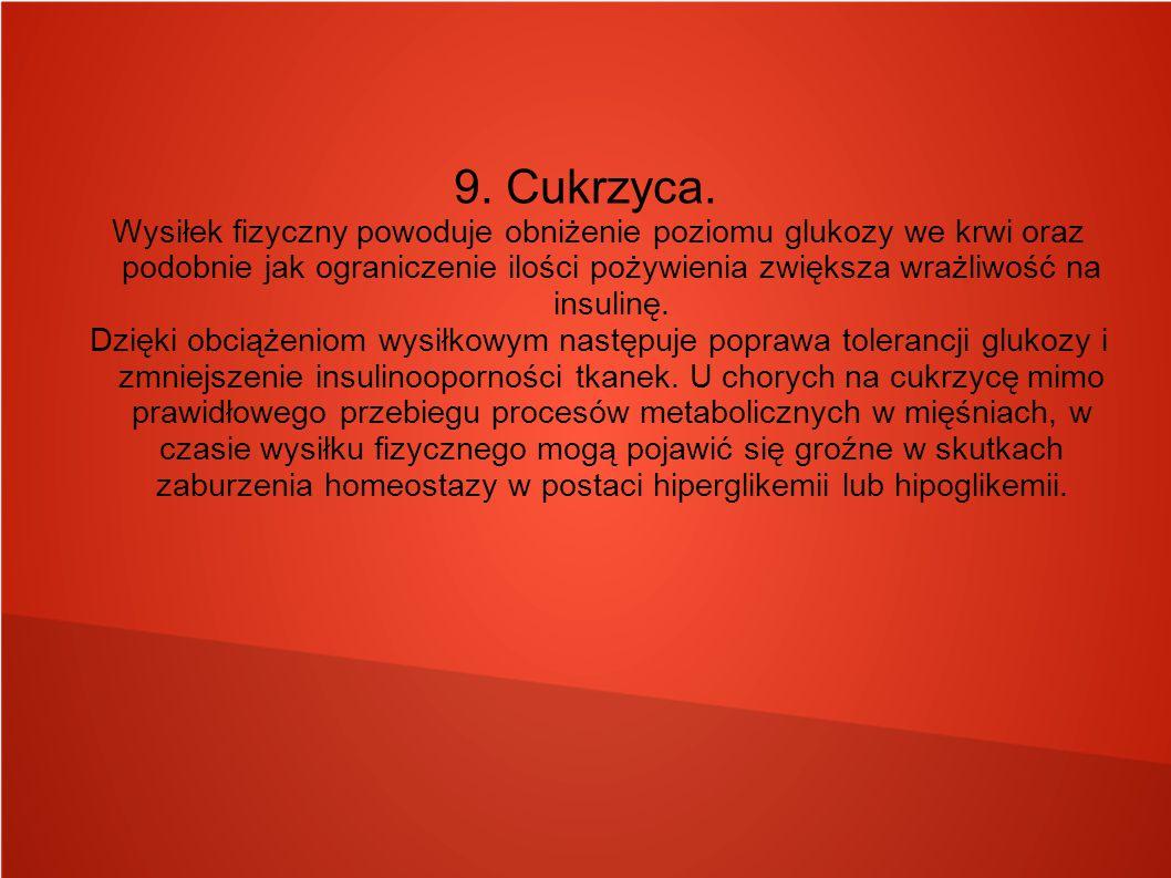 9. Cukrzyca.