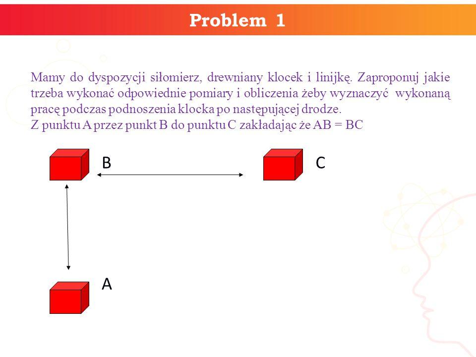 Problem 1 A B C informatyka +