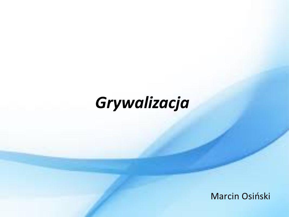 Grywalizacja Marcin Osiński