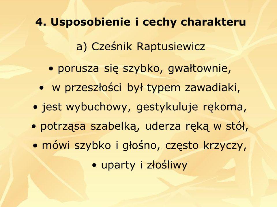 a) Cześnik Raptusiewicz