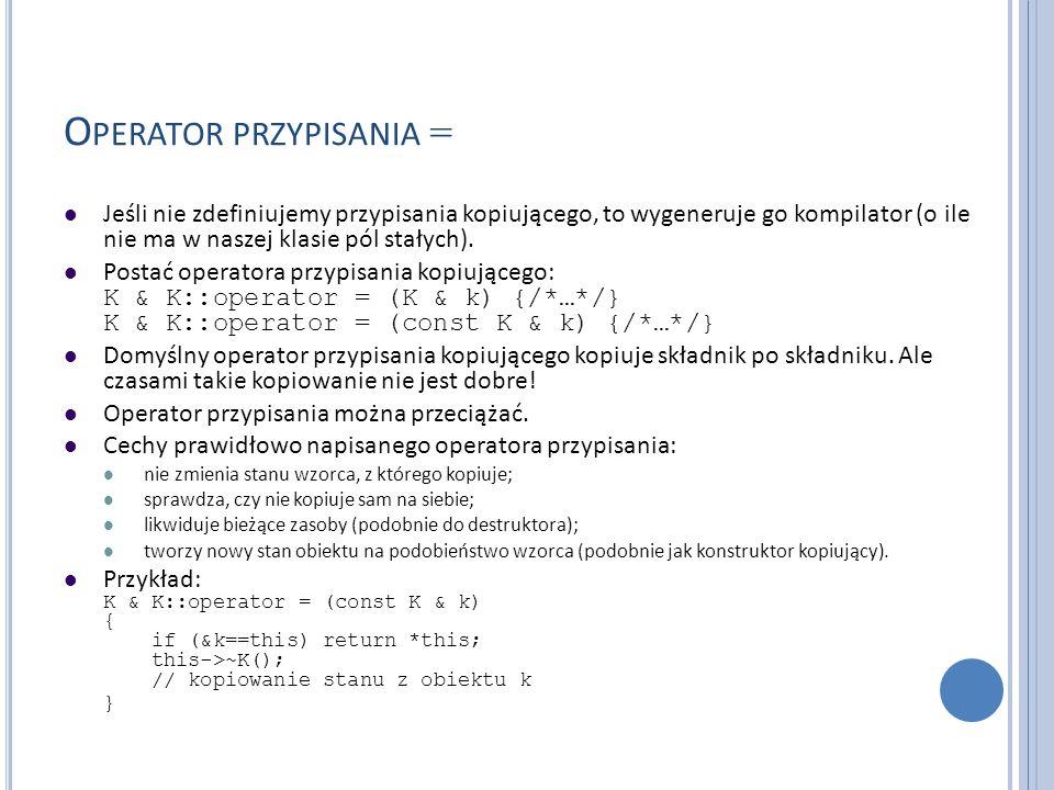 Operator przypisania =