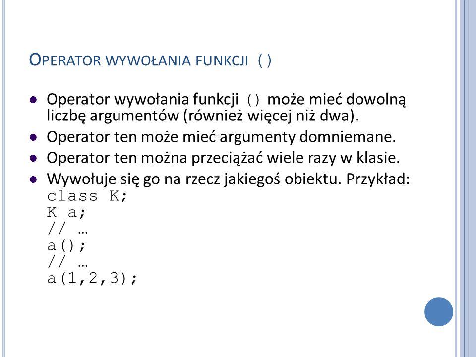 Operator wywołania funkcji ()