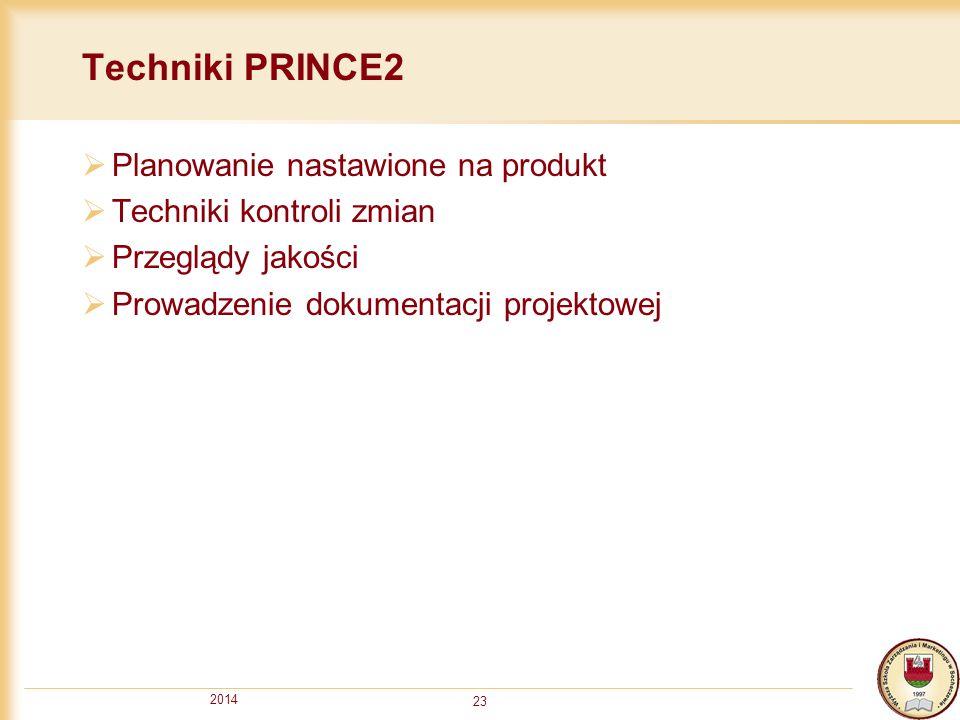Techniki PRINCE2 Planowanie nastawione na produkt