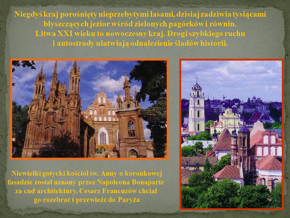 Litwa XXI wieku to nowoczesny kraj. Drogi szybkiego ruchu