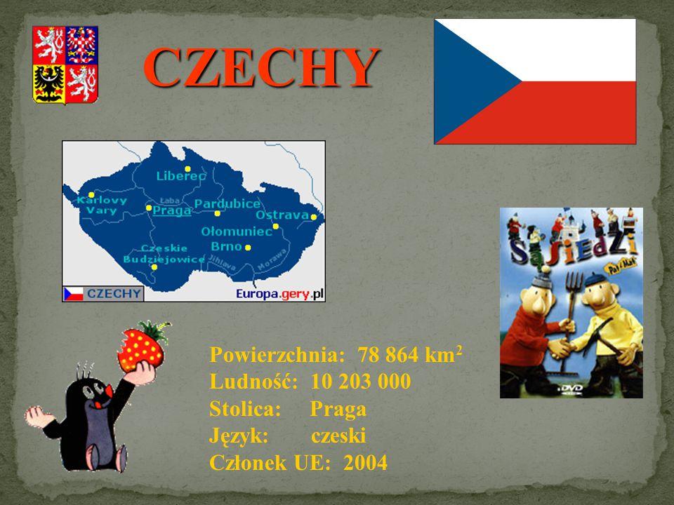 CZECHY Powierzchnia: 78 864 km2 Ludność: 10 203 000 Stolica: Praga