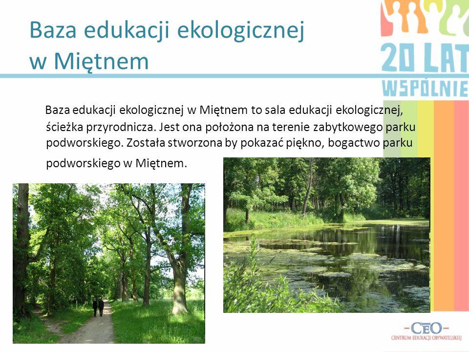 Baza edukacji ekologicznej w Miętnem