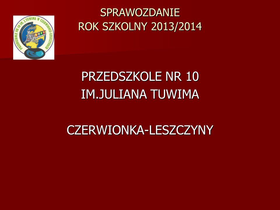 SPRAWOZDANIE ROK SZKOLNY 2013/2014