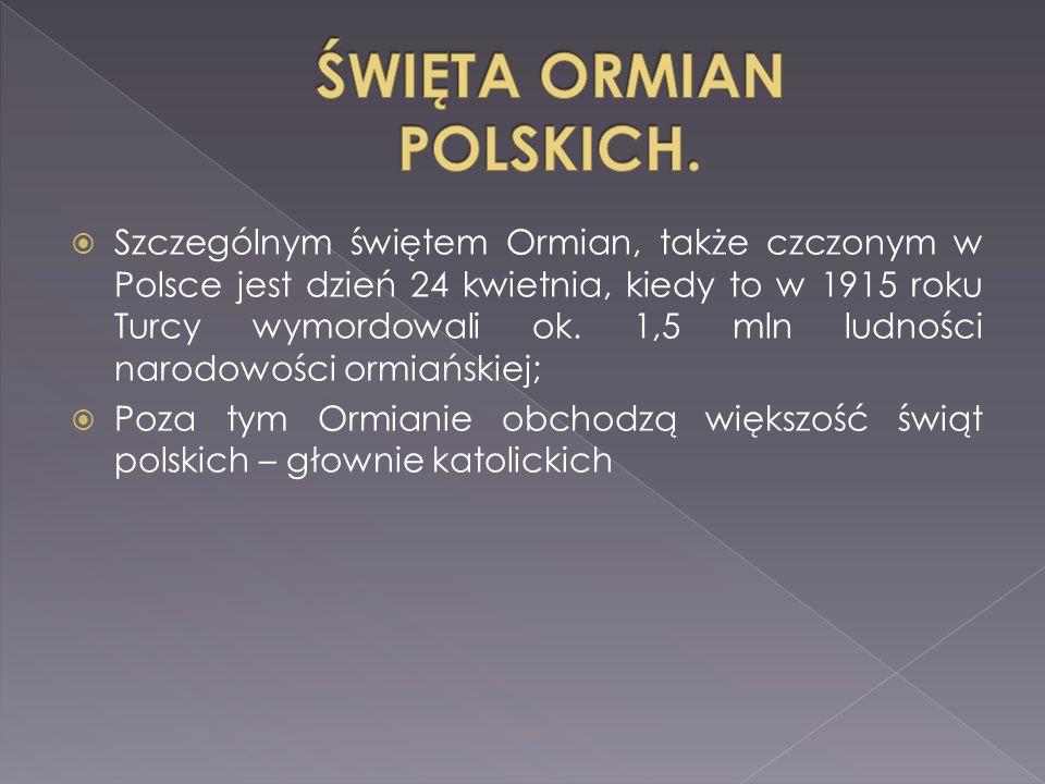 ŚWIĘTA ORMIAN POLSKICH.
