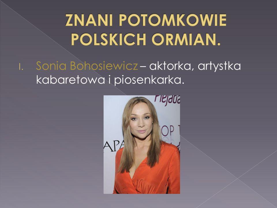 ZNANI POTOMKOWIE POLSKICH ORMIAN.
