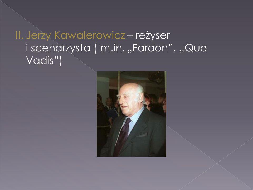 II. Jerzy Kawalerowicz – reżyser i scenarzysta ( m. in