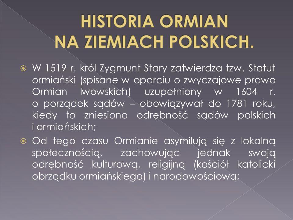 HISTORIA ORMIAN NA ZIEMIACH POLSKICH.