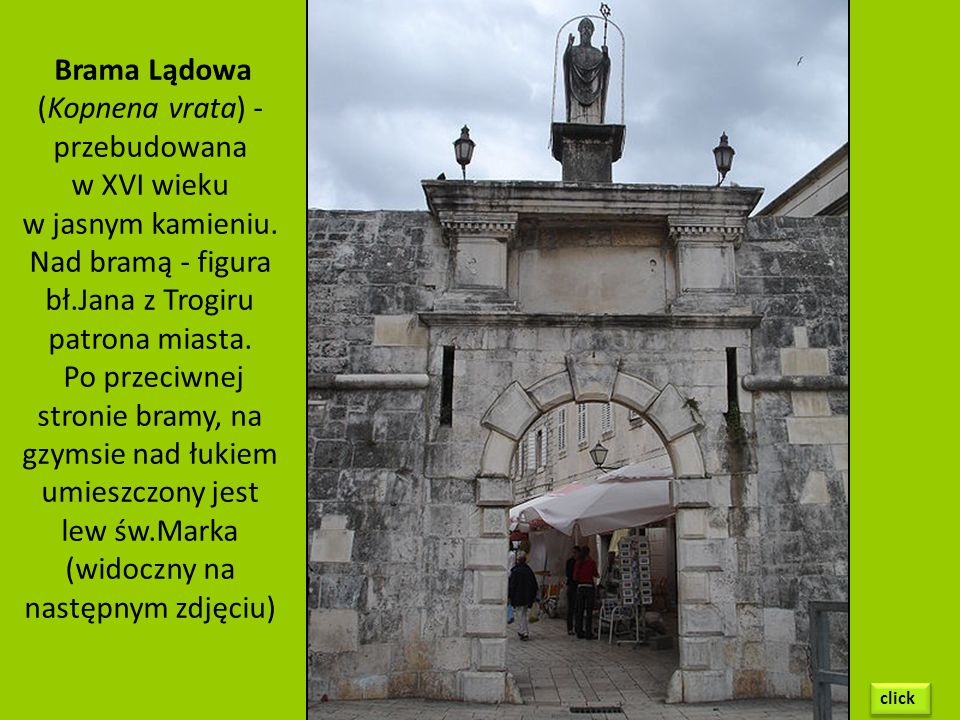 Brama Lądowa (Kopnena vrata) - przebudowana