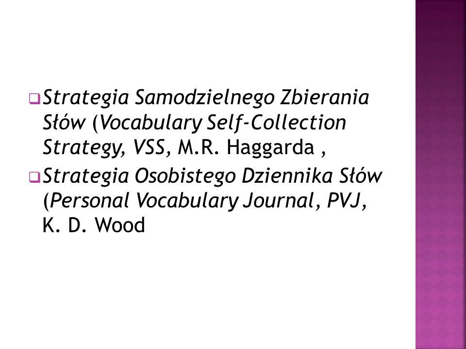 Strategia Samodzielnego Zbierania Słów (Vocabulary Self-Collection Strategy, VSS, M.R. Haggarda ,