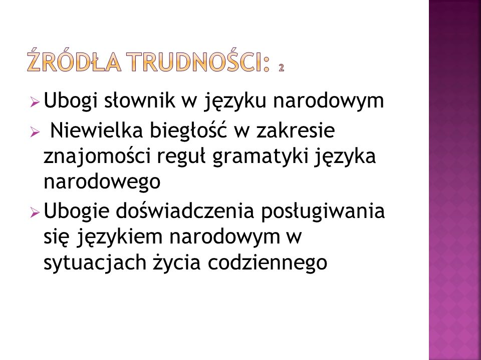 Źródła trudności: 2 Ubogi słownik w języku narodowym