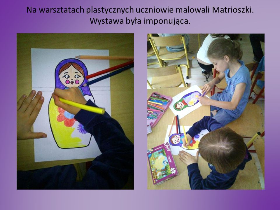 Na warsztatach plastycznych uczniowie malowali Matrioszki