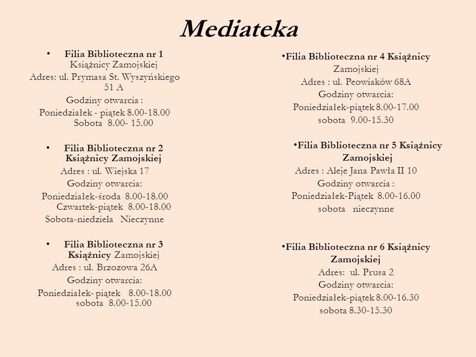 Mediateka Filia Biblioteczna nr 1 Książnicy Zamojskiej