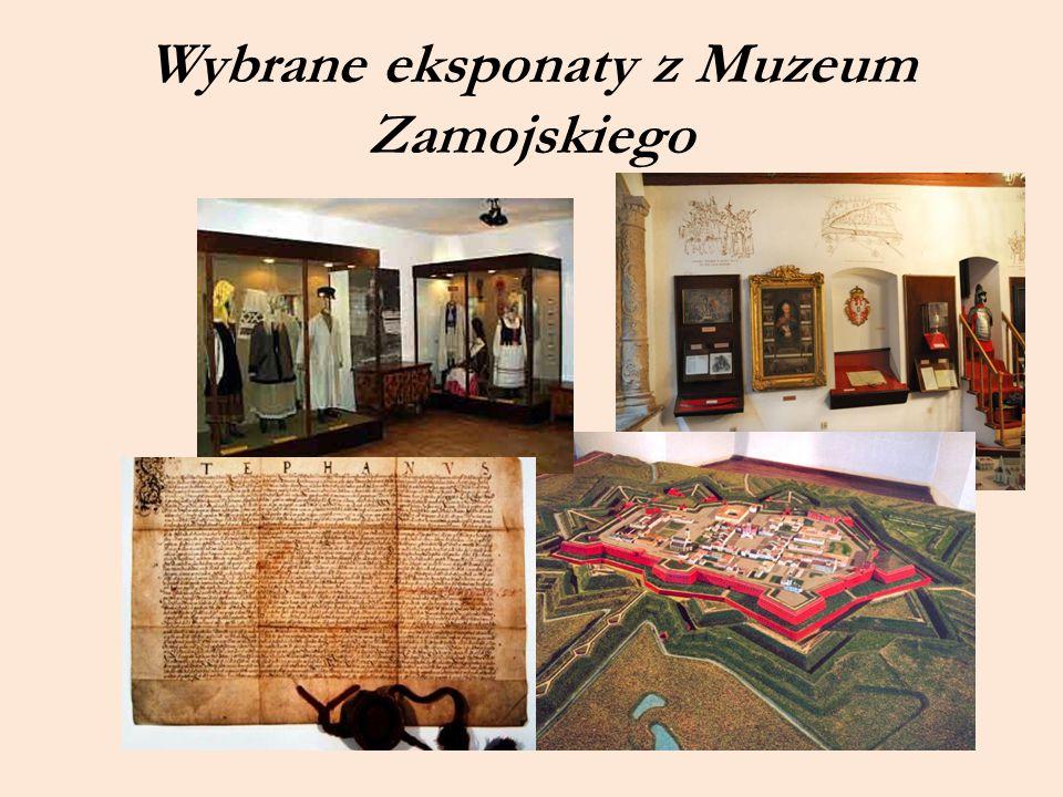 Wybrane eksponaty z Muzeum Zamojskiego