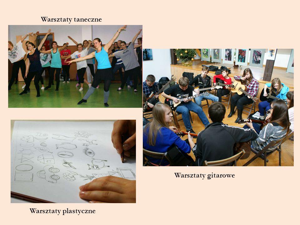 Warsztaty taneczne Warsztaty gitarowe Warsztaty plastyczne