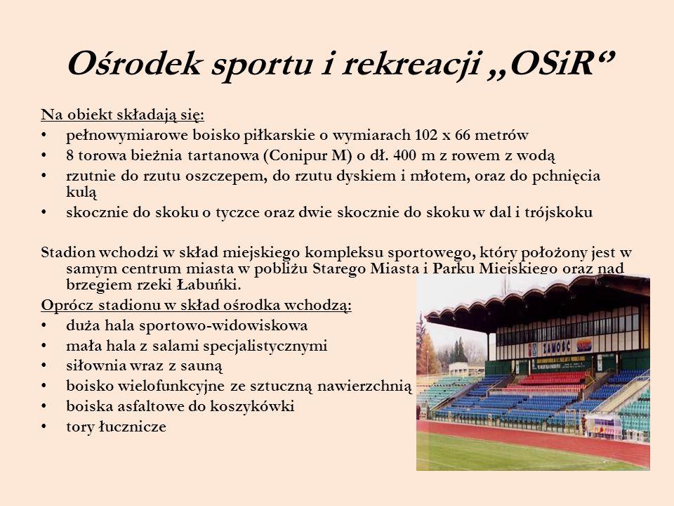 Ośrodek sportu i rekreacji ,,OSiR''