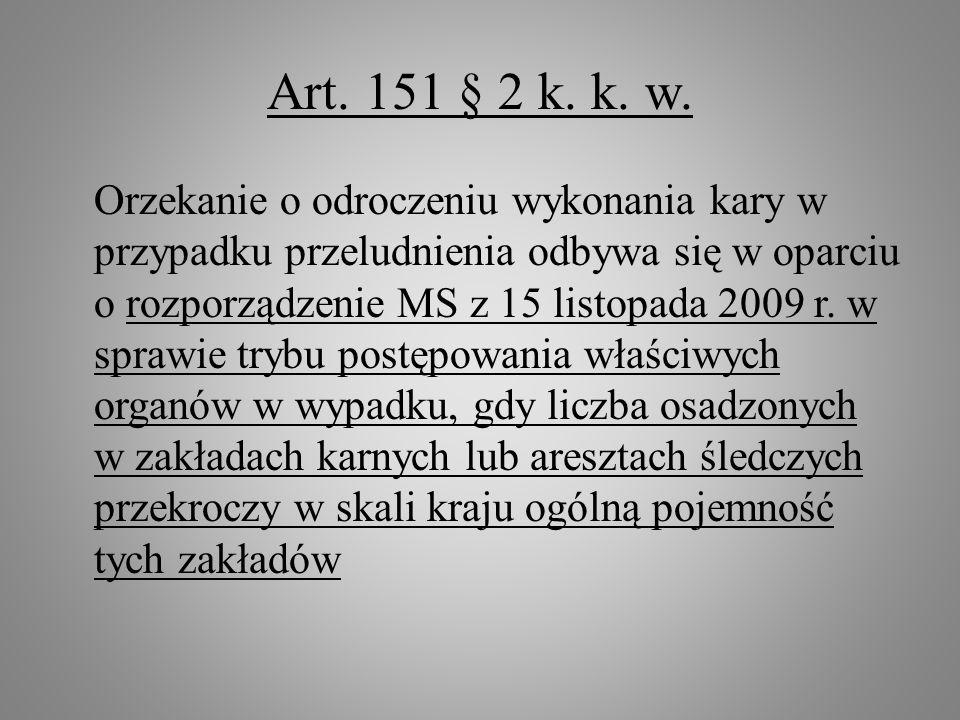 Art. 151 § 2 k. k. w.