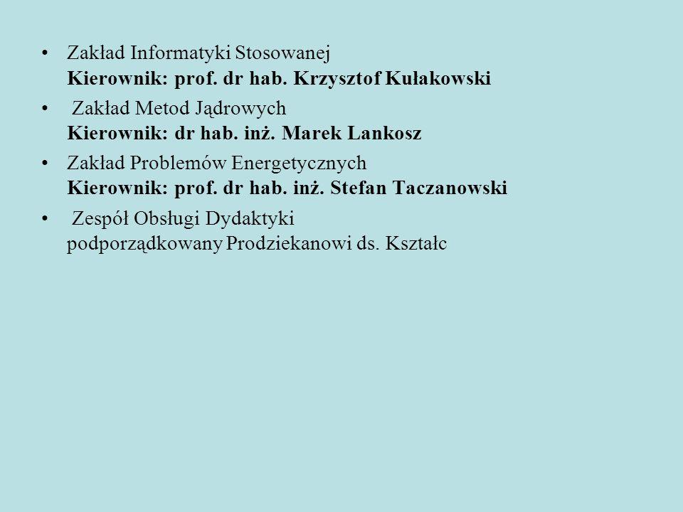 Zakład Informatyki Stosowanej Kierownik: prof. dr hab