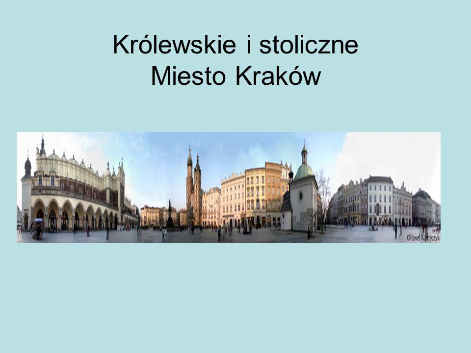 Królewskie i stoliczne Miesto Kraków