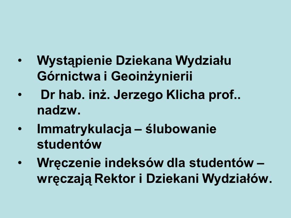 Wystąpienie Dziekana Wydziału Górnictwa i Geoinżynierii