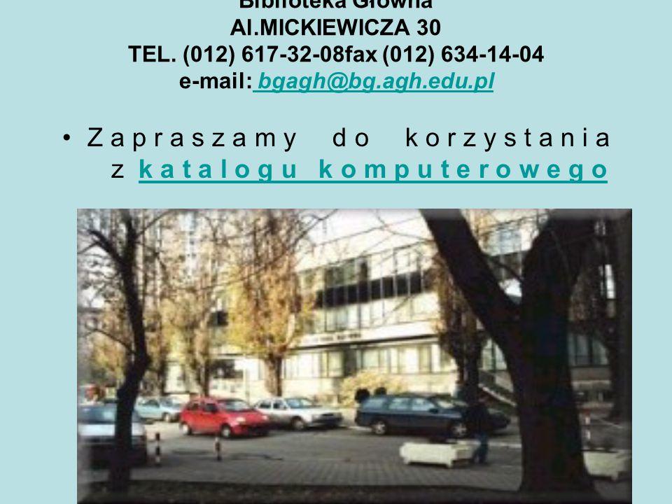 Biblioteka Główna Al. MICKIEWICZA 30 TEL